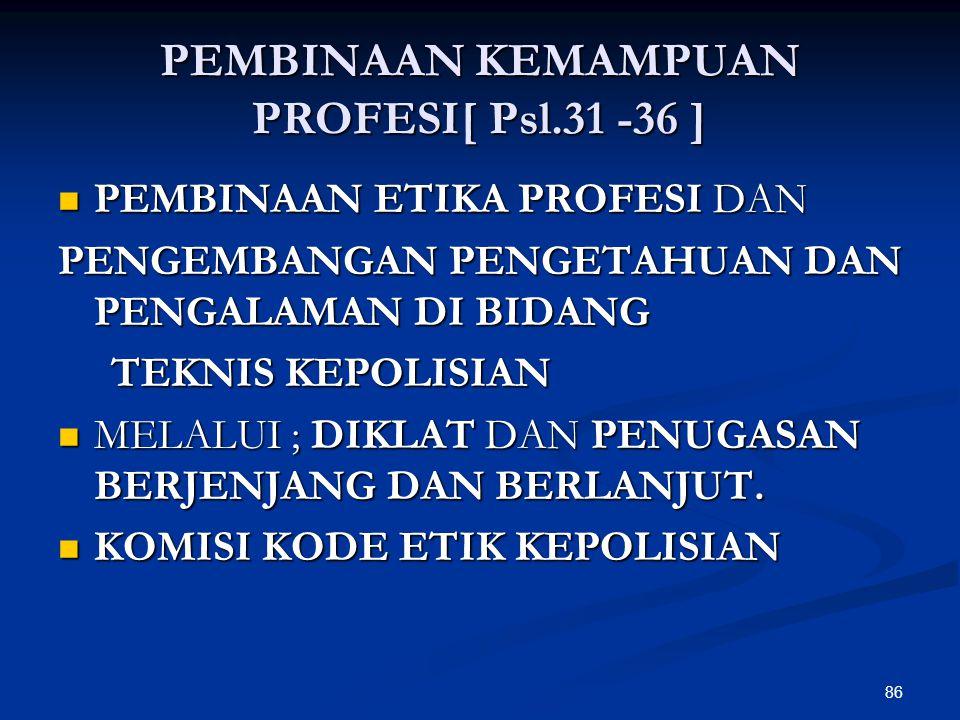 PEMBINAAN KEMAMPUAN PROFESI[ Psl.31 -36 ]